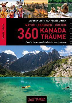 360 Kanada-Träume von Dose,  Christian