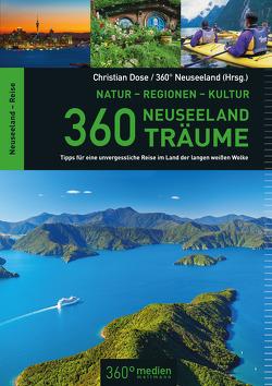 360 Neuseeland-Träume von Dose,  Christian