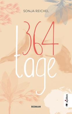 364 Tage von Reichel,  Sonja