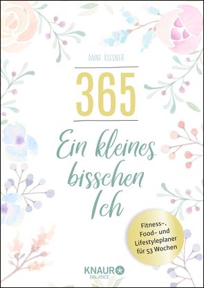 365 – ein kleines bisschen Ich von Kissner,  Anne