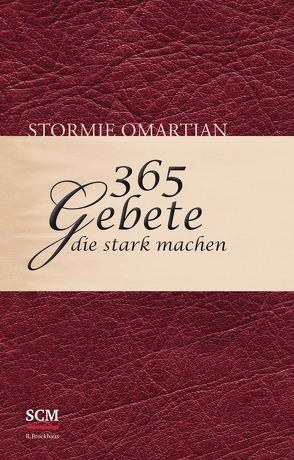 365 Gebete, die stark machen von Omartian,  Stormie