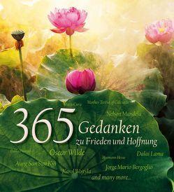 365 Gedanken zu Frieden und Hoffnung von Diverse,  Autoren