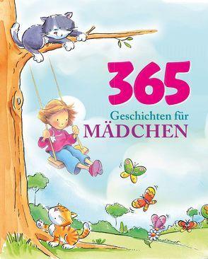 365 Geschichten für Mädchen von Baker,  Annie, Freedman,  Claire