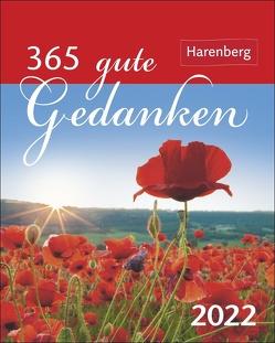 365 gute Gedanken Kalender 2022 von Harenberg, Issel,  Ulrike