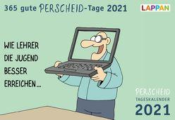 365 gute Perscheid-Tage 2021: Tageskalender von Perscheid,  Martin