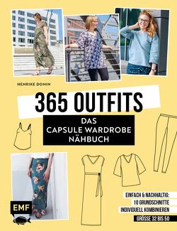 365 Outfits – Das Capsule Wardrobe Nähbuch von Domin,  Henrike