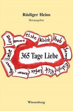 365 Tage Liebe von Heins,  Rüdiger