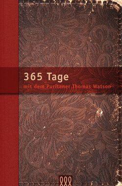 365 Tage mit Thomas Watson von Watson,  Thomas