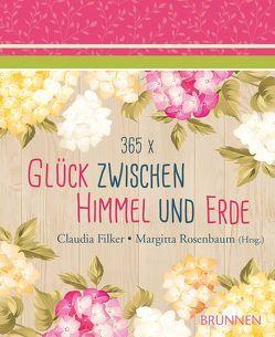 365 x Glück zwischen Himmel und Erde von Filker,  Claudia, Rosenbaum,  Margitta
