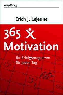 365 x Motivation von Lejeune,  Erich J