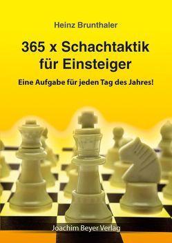 365 x Schachtaktik für Einsteiger von Brunthaler,  Heinz