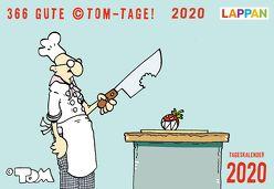 366 GUTE ©TOM-TAGE! 2020 von Tom