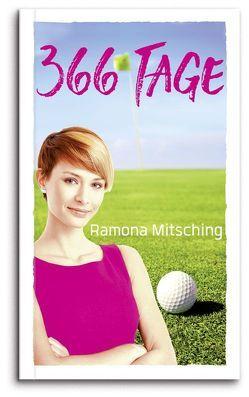 366 Tage von Mitsching,  Ramona