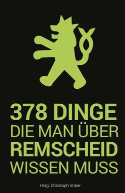 378 Dinge, die man über Remscheid wissen muss von Imber,  Christoph