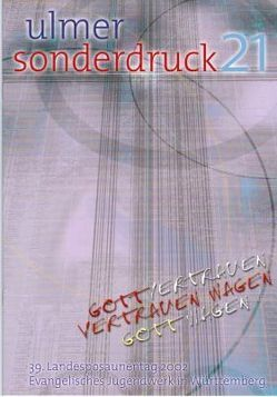 39. Landesposaunentag 2002 – Gott vertrauen Wagen von Nonnenmann,  Hans U