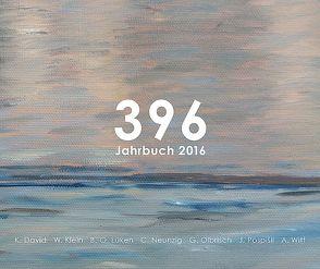396 – Jahrbuch 2016 von David,  Karen, Klein,  Werner, Lüken,  Bernd-O., Neunzig,  Christian, Olbrisch,  Günter, Pospišil,  Jürgen, Witt,  Annelie