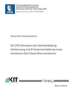 3D-CFD-Simulation der Gemischbildung, Verbrennung und Emissionsentstehung eines Hochdruck-Gas-Diesel-Brennverfahrens von Hatzipanagiotou,  Alexandros