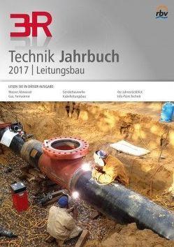 3R Technik Jahrbuch Leitungsbau 2017 von Hesselmann,  Dieter, Hülsdau,  Nico