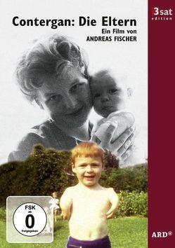 3sat Edition: Contergan – Die Eltern von Fischer,  Andreas
