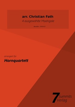 4 ausgewählte Madrigale (arr. Christian Fath) von Fath,  Christian