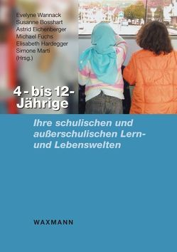 4- bis 12-Jährige von Bosshart,  Susanne, Eichenberger,  Astrid, Fuchs,  Michael, Hardegger,  Elisabeth, Marti,  Simone, Wannack,  Evelyne