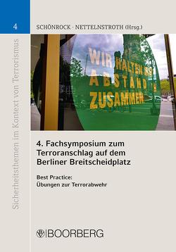 4. Fachsymposium zum Terroranschlag auf dem Berliner Breitscheidplatz von Nettelnstroth,  Wim, Schönrock,  Sabrina