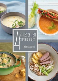 4 Jahreszeiten Suppengenuss von Lessing,  Martina