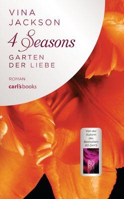 4 Seasons – Garten der Liebe von Aeckerle,  Susanne, Balkenhol,  Marion, Jackson,  Vina