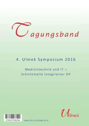Tagungsband 4. Ulmek Symposium 2016 von Nippa,  Jürgen