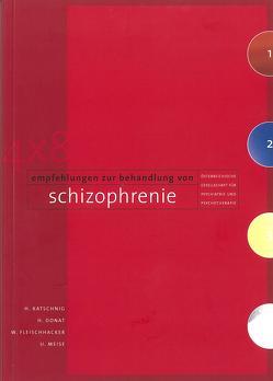 4 × 8 Empfehlungen zur Behandlung von Schizophrenie von Donat,  Heinrich, Fleischhacker,  Wolfgang, Katschnig,  Heinz, Meise,  Ullrich
