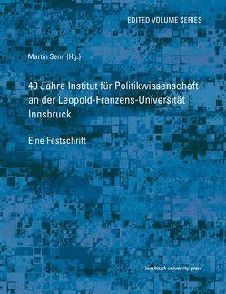 40 Jahre Institut für Politikwissenschaft von Senn,  Martin