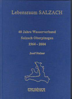 40 Jahre Wasserverband Salzach Oberpinzgau von Meilinger,  Franz, Stainer,  Josef, Verein,  TAURISKA