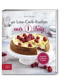 40 Low-Carb-Kuchen aus 1 Teig von Strecker,  Beate
