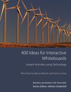 400 Ideas for Interactive Whiteboards von Barrett,  Barney, Jones,  Francis, Sharma,  Pete