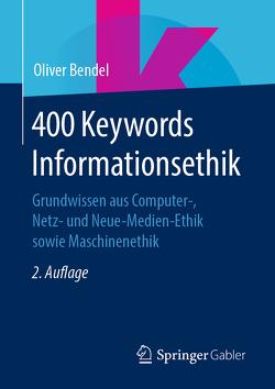 400 Keywords Informationsethik von Bendel,  Oliver