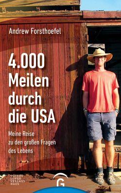 4000 Meilen durch die USA von Forsthoefel,  Andrew, Köpfer,  Monika