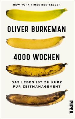 4000 Wochen von Burkeman,  Oliver, Lutosch,  Heide
