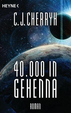40000 in Gehenna von Cherryh,  Carolyn J., Schichtel,  Thomas