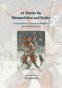 41 Duette für Hümmelchen und Dudey von Lenzen,  Hans Georg, Rieth,  Hermann