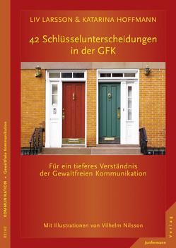42 Schlüsselunterscheidungen in der GFK von Henke,  Judith Momo, Hoffmann,  Katarina, Larsson,  Liv