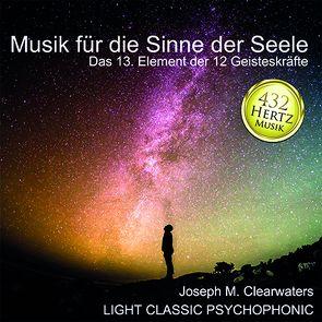 432 Hertz-Musik: Musik für die Sinne der Seele von Meier,  Josef
