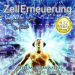 432 Hertz-Musik: ZellErneuerung von Meier,  Josef