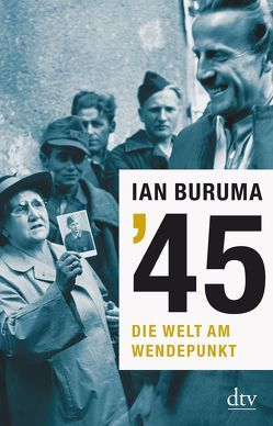 '45 von Buruma,  Ian