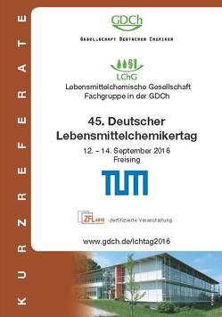 45. Deutscher Lebensmittelchemikertag