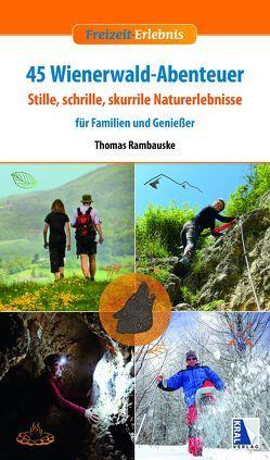 45 Wienerwald-Abenteuer von Rambauske,  Thomas