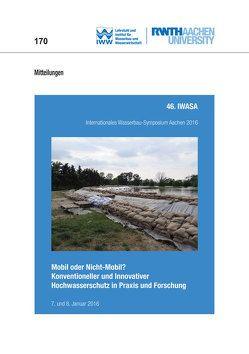 46. IWASA Internationales Wasserbau-Symposium Aachen 2016 von Schüttrumpf,  Holger