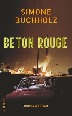 Beton Rouge von Buchholz,  Simone