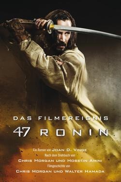47 Ronin: Der Roman zum Film von Döpke,  Susanne, Parmiter,  Helga, Picard,  Susanne, Vinge,  Joan D.