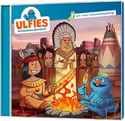 CD Der neue Indianerhäuptling – Ulfies fantastische Abenteuer (1) von Nobis,  Stephan, Rochlitzer,  Sebastian, Rösch,  Samuel, Ulfie, Vogel,  Michael