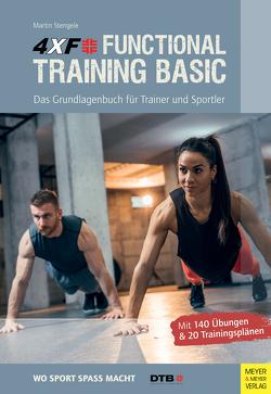 4XF Functional Training Basic von Stengele,  Martin